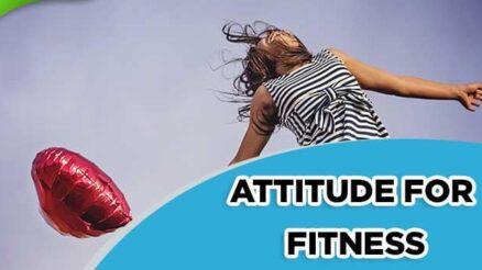 Attitude For Fitness