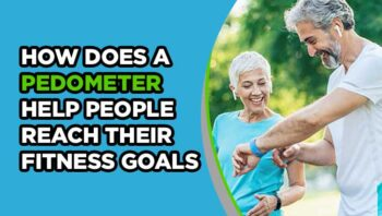 How Does a Pedometer Help People Reach Their Fitness Goals