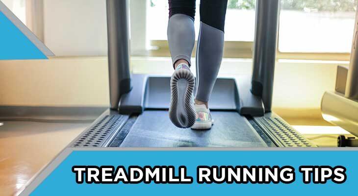 Treadmill Running Tips