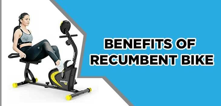 Benefits of Recumbent Bike