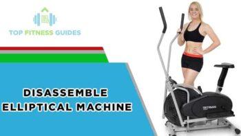 Disassemble an Elliptical Machine