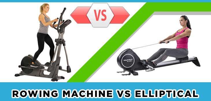 Rowing Machin vs Elliptical