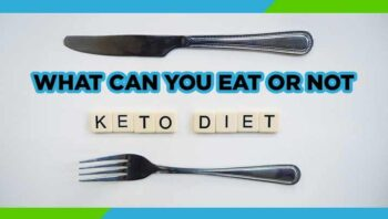 What Can You Eat or Not on Keto Diet
