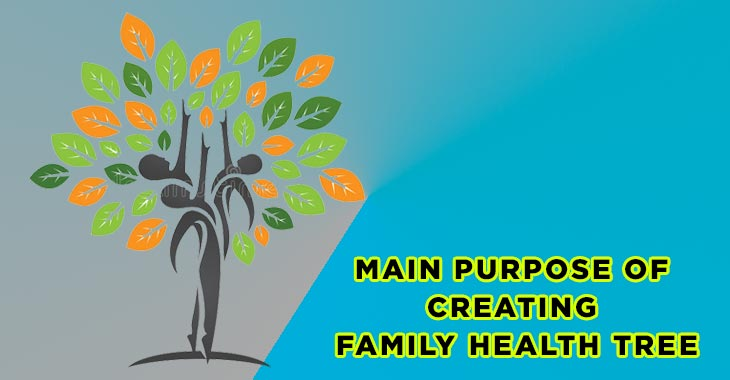 Main Purpose of Creating a Family Health Tree