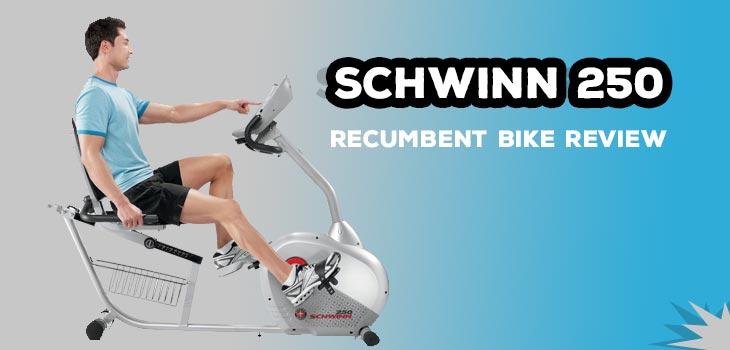 Schwinn 250 Recumbent Bike Review
